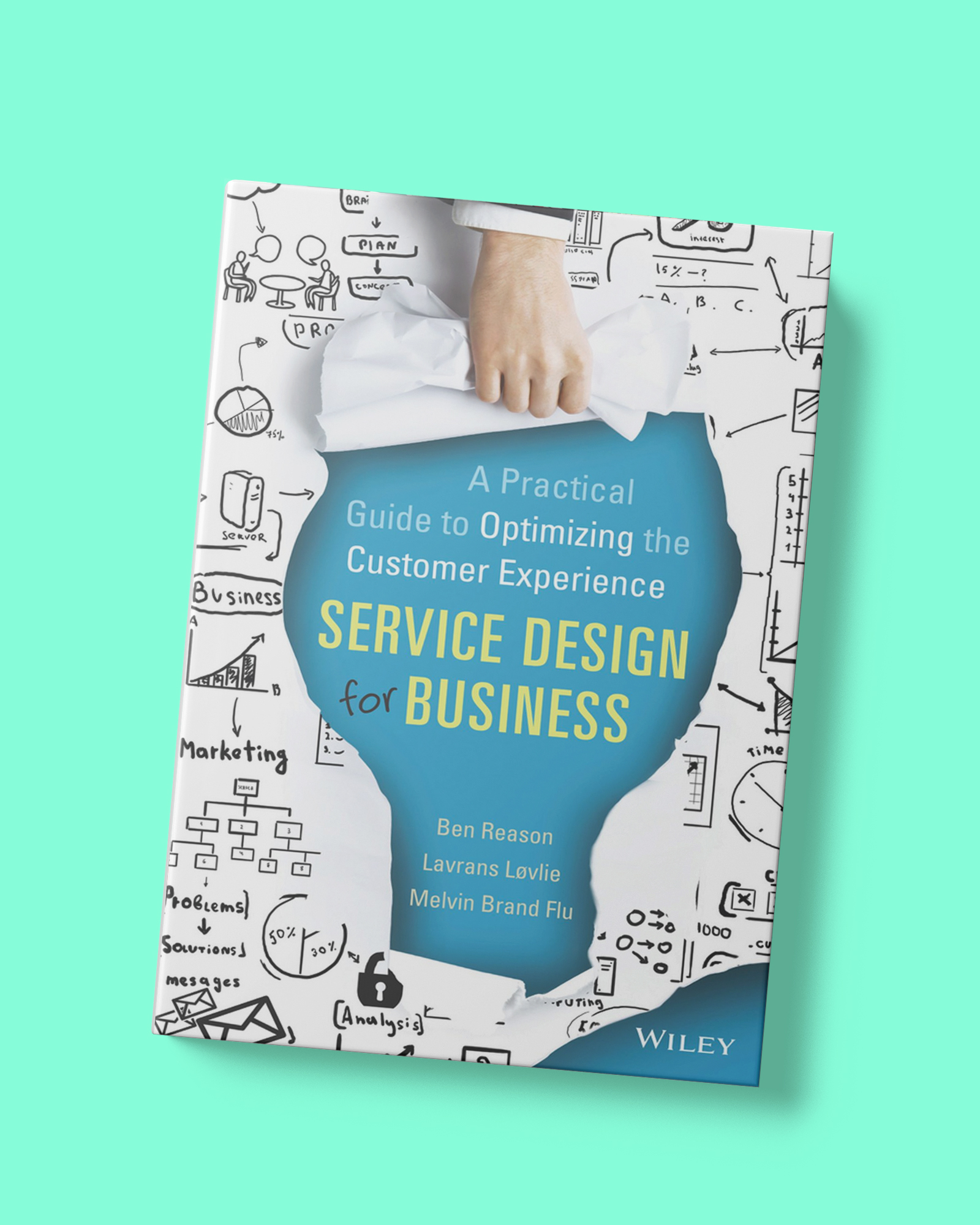 TDC | Behavior design - Book_Service Design for Business- A Practical Guide to Optimizing the Customer Experience