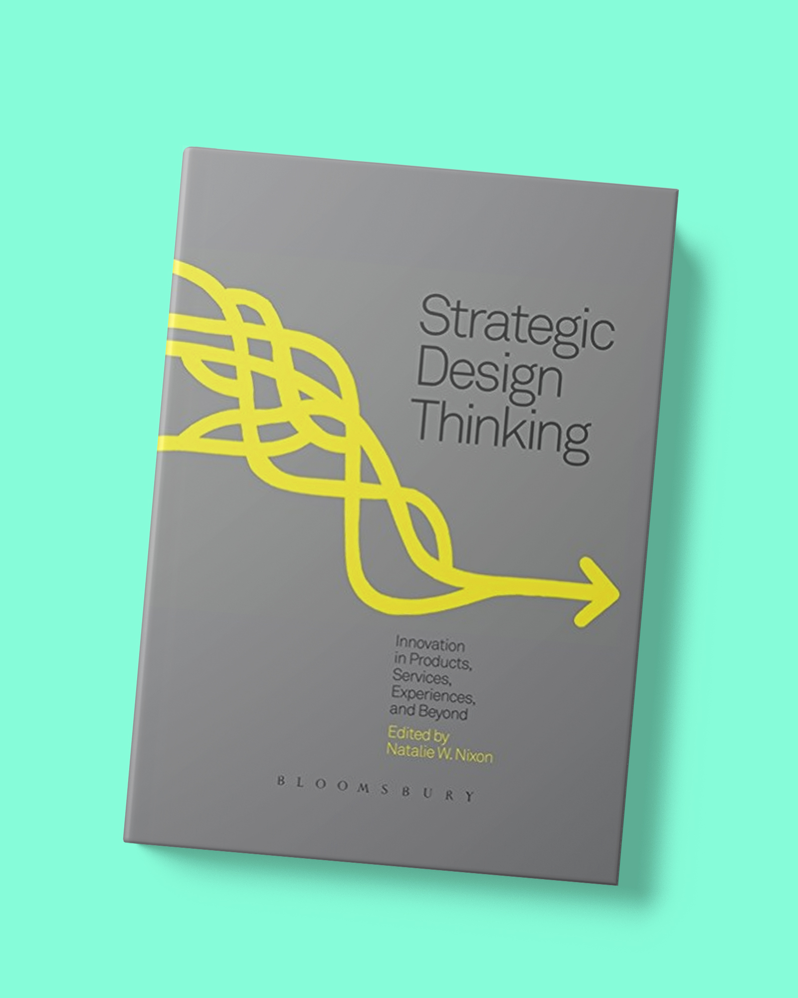 TDC | Behavior design - Book_Strategic Design Thinking- Innovation in Products, Services, Experiences and Beyond