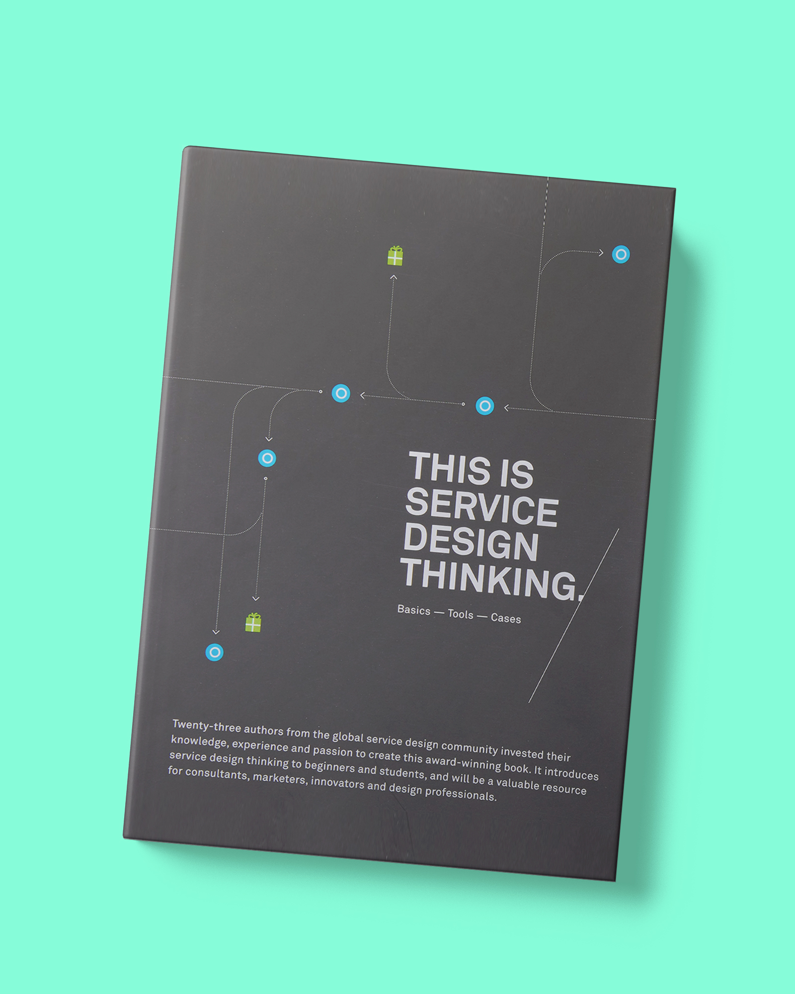 TDC | Behavior design - Book_This is Service Design Thinking- Basics, Tools, Cases